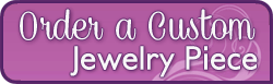 Order a Custom Piece of Jewelry